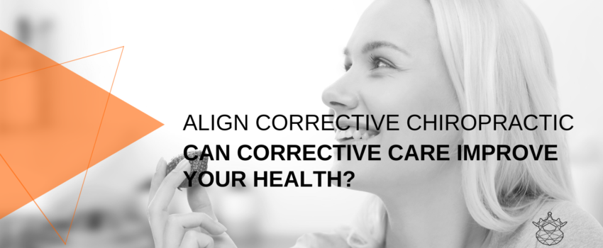 Corrective Chiropractic Care and your Health
